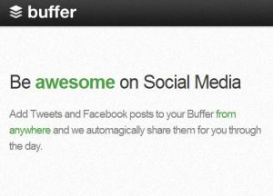Buffer App - Be Awesome on Social Media